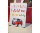 Life Like Road Plaque